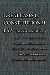 Great Cases in Constitutional Law (New Forum Books)