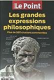 Le Point Hs N 1 les Grandes Expressions Philosophiques Nov.2017