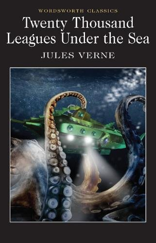Twenty Thousand Leagues Under the Sea (Wordsworth Classics) por Jules Verne