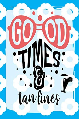 Good Times & Tan Lines: Day Journal for Beach Lovers | Bright Blue/White Flower | 6x9