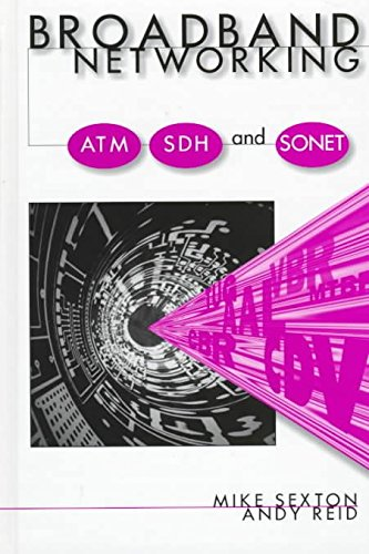 [Broadband Networking: ATM, SDH and SONET] (By: Mike Sexton) [published: September, 1997]
