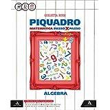 Piquadro. Algebra-Geometria. Con e-book. Con espansione online. Per la Scuola media: 3
