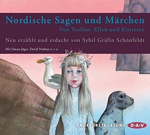 Nordische Sagen und Märchen: Von Trollen, Elfen und Eisriesen (Ungekürzte Lesung mit Musik, 3 CDs)
