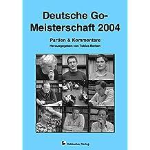 Deutsche Go-Meisterschaft 2004: Partien & Kommentare