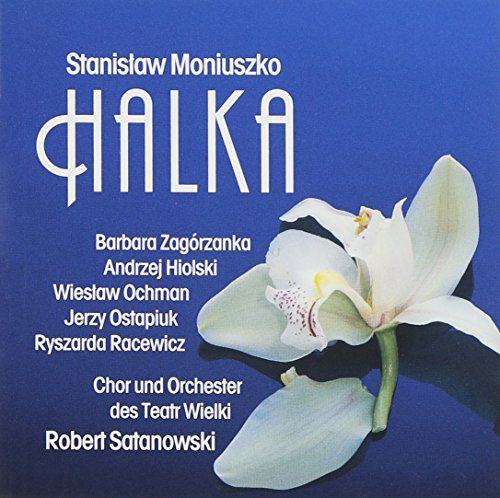 Stanislaw Moniuszko: Halka