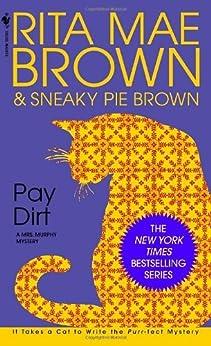 Pay Dirt: A Mrs. Murphy Mystery (English Edition)