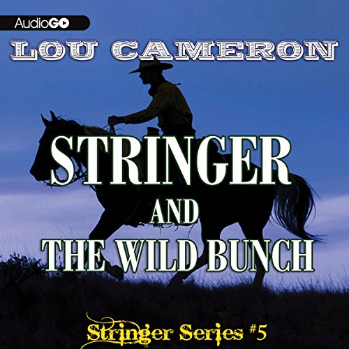 Stringer and the Wild Bunch  Audiolibri