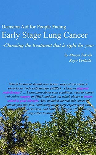 Decision Aid For People Facing Early Stage Lung Cancer: Choosing The Treatment That Is Right For You por Atsuya Takeda epub