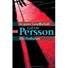 In guter Gesellschaft/Die Profiteure: Zwei Romane in einem Band