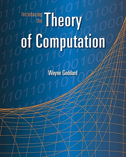 Introducing The Theory Of Computation por Wayne Goddard