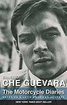 The Motorcycle Diaries: Notes on a Latin American Journey by [Guevara, Ernesto Che]