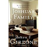 Joshua's Family: The Long-Awaited Prequel to the Bestselling Joshua by Joseph F. Girzone (2007-05-15)