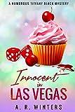 Innocent in Las Vegas (Tiffany Black) by A.R. Winters