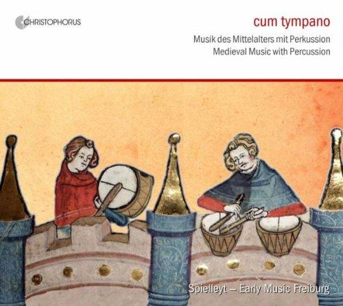 cum tympano - Musik des Mittelalters mit Perkussion