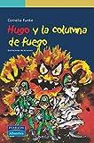 Hugo y la columna de fuego (Serie Verde)