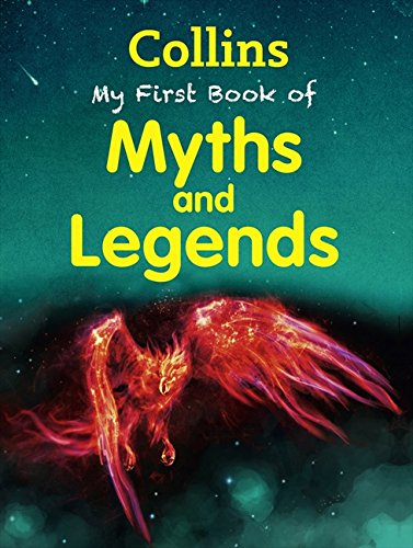 My First Book of Myths and Legends (My First) (Collins My First) por Collins