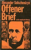 Offener Brief an die Sowjetische Führung: (Sept. 1973) ; Lebt Nicht Mit Der Lüge (Febr. 1974) - Alexander Solschenizyn