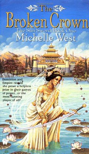 The Broken Crown (The Sun Sword, Book 1)