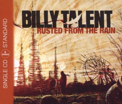 Billy Talent - Rusted From The Rain - Warner Music Group Germany - 5051865-4408-2-6 by Billy Talent