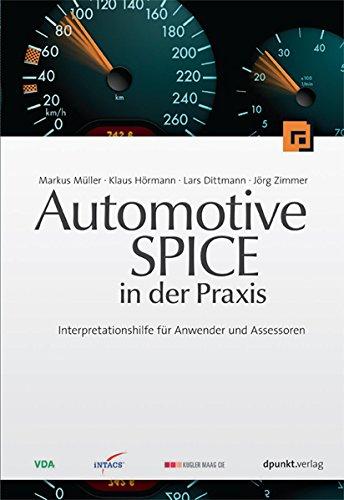 Automotive SPICE in der Praxis: Interpretationshilfe für Anwender und Assessoren