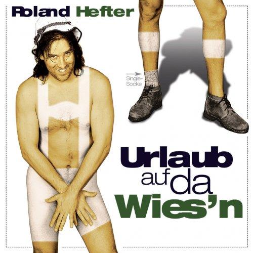 Im Rider Song Download Mp3: Urlaub Auf Da Wiesn (Isarrider) Von Roland Hefter Bei