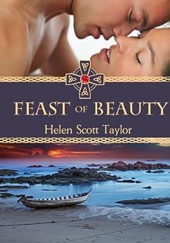 The Feast of Beauty (Irish Fantasy Romance Novella) (Celtic Magic) by [Taylor, Helen Scott]