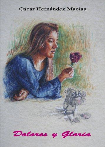 Dolores y Gloria por Oscar Hernández Macías