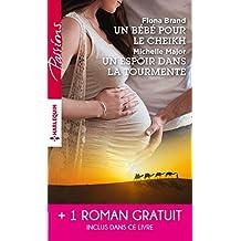 Un bébé pour le cheikh - Un espoir dans la tourmente - Séduite malgré elle (Passions) (French Edition)