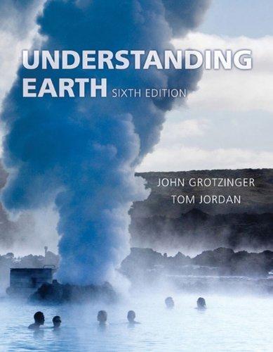 Understanding Earth by Grotzinger, John (2010) Paperback