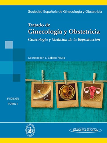 Tratado de Ginecología y Obstetricia  .2 Edicion, 2 libros (Tomo 1 y Tomo 2) por SEGO Sociedad Española de Ginecología y Obstetricia