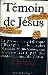 Témoin de Jésus par Thiede