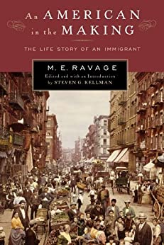 An American in the Making: The Life Story of an Immigrant par [Ravage, M. E.]