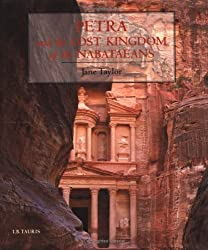 Petra and the Lost Kingdom of the Nabataeans by Jane Taylor (2001-03-23)