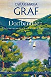 Dorfbanditen (edition monacensia)