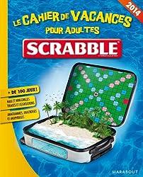 Cahier de vacances pour adultes Scrabble© 2014