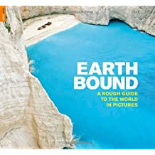 Earthbound: A Rough Guide to the World in Pictures (Rough Guide Reference)