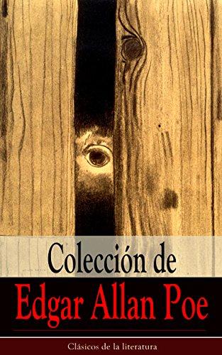Colección de Edgar Allan Poe: Clásicos de la literatura por Edgar Allan Poe