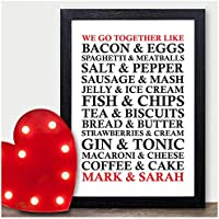 PERSONALISED Valentines Gifts - We Go Together Food Print Valentines Him and Her - PERSONALISED ANY NAMES for Anniversary, Birthday - Black or White Framed A5, A4, A3 Prints or 18mm Wooden Blocks