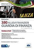 Concorso 380 allievi finanzieri nella Guardia di Finanza. Teoria e test. Preparazione completa a tutte le fasi di selezione. Con software di simulazione