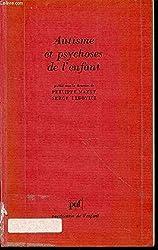 Autisme et psychoses de l'enfant : Les points de vue actuels
