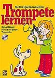 Trompete lernen: Die Anfängerschule mit CD für junge Trompeter