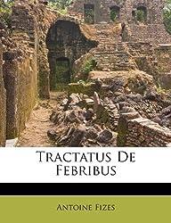 Tractatus de Febribus