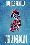 eBook Gratis da Scaricare L isola del drago (PDF,EPUB,MOBI) Online Italiano