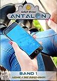 Leonie & das Super-Handy (Antalon 1) (German Edition)