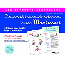 Les expériences de sciences avec Montessori (Coffret): 40 fiches pour éveiller l'esprit scientifique
