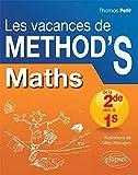 Les Vacances de Méthod'S Maths de la Seconde à la...