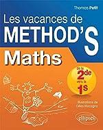 Les Vacances de Méthod'S Maths de la Seconde à la Première S- Cahier de vacances de Thomas Petit
