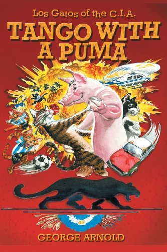 Tango With a Puma by George Arnold (2010-01-04)