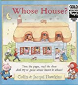 Whose House? by Colin Hawkins (1999-10-04)