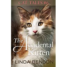 The Accidental Kitten (Cat Tales Book 6)